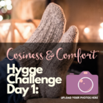 Hygge Challenge Day 5