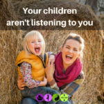Are your children listening to you?