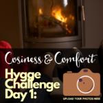 Hygge Challenge – Day 1
