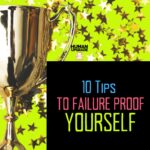 10 ways to failure-proof yourself