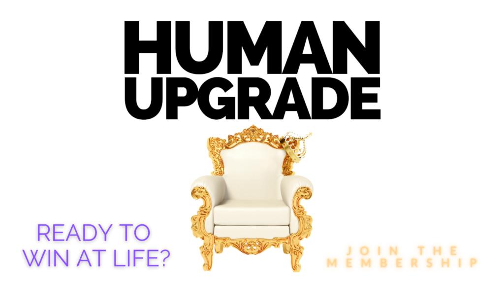 Human Upgrade Membership Details