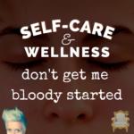 Self-Care, Wellness & Nits